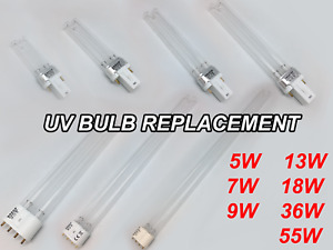 UV BULB REPLACEMENT STERILIZER 5W 7W 9W 13W 18W 36W 55W POND AQUARIUM FILTER UVC