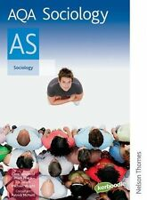 AQA Sociology AS: Student's Book,Mike Wright, Circe Newbold, Liz Swain, Mark Pe