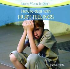 How to Deal with Hurt Feelings (Let's Work It Out)