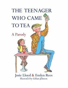 The Teenager Who Came to Tea by Lloyd, Josie Book The Fast Free Shipping