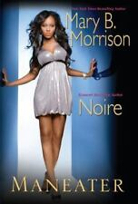 Maneater by Morrison, Mary B.; Noire