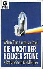 DIE MACHT DER HEILIGEN STEINE Kristallwissen mit Wabun Wind & Anderson Reed BUCH