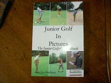 Junior Golf In Pictures, The Junior Golfer's Handbook