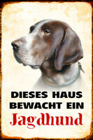 Hund Jagdhund bewacht Haus Blechschild Schild gewölbt Metal Tin Sign 20 x 30 cm