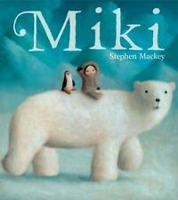 Miki, Mackey, Stephen, New Books