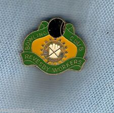 #D116.  REVESBY WORKERS   BOWLING CLUB LAPEL BADGE, UNITY THEME