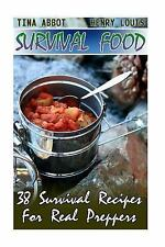 Bug Out Bag, Bushcraft, Prepping: Survival Food: 38 Survival Recipes for Real...
