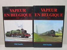 Phil Dambly : Vapeur en Belgique Tomes 1 et 2 en très bon état (SNCB)