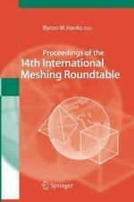 Proceedings of the 14th International Meshing Roundtable (2014, Paperback)