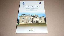 REGOLE DEL GOLF e PER LO STATUS DEL DILETTANTE 2004-2007 ROLEX. R&A RULES gioco