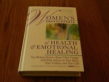 Women's Encyclopedia of Health and Emotional Healing : Top Women Doctors...