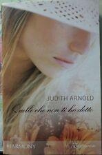 Quello che non ti ho detto - Judith Arnold - 2007 - Harmony - lo