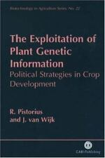The Exploitation of Plant Genetic Information: Political Strategies in-ExLibrary