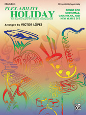 Flex-ability Holiday Songs for Christmas Chanuka and New Years Eve Cello/Bass