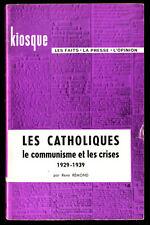 RENÉ RÉMOND, LES CATHOLIQUES, LE COMMUNISME ET LES CRISE 1929 1939