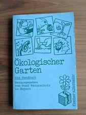 Ökologischer Garten: Ein Handbuch Bund, Naturschutz in Bayern e.V.: