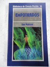 Biblioteca Ciencia Ficcion num.16,Empotrados,Ian Watson,Orbis
