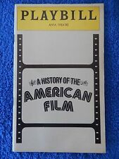 A History Of The American Film - ANTA Playbill - Opening Night - March 1978