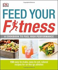 Feed Your Fitness (Dk Yoga & Fitness)-Rowena Visagie, Karlien Duvenage, Shelly