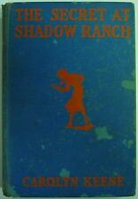 Nancy Drew mystery The Secret at Shadow Ranch mid 30's hardcover Carolyn Keene