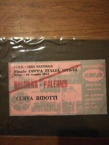 BIGLIETTO FINALE COPPA ITALIA BOLOGNA - PALERMO  73/74