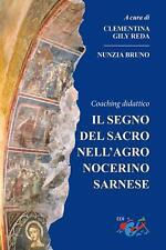 9788894876819 Il segno del sacro nell'agro nocerino sarnese. C...ing didattico