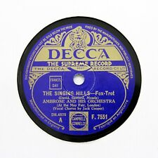"""AMBROSE & HIS ORCHESTRA """"The Singing Hills"""" (EE+) DECCA F-7551 [78 RPM]"""