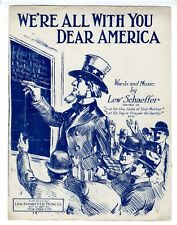 UNCLE SAM WORLD WAR I WWI Sheet Music 1917 We're All With You Dear America #2 Ed