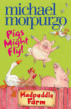 Pigs Might Fly! by Michael Morpurgo BRAND NEW BOOK (Paperback, 2008)