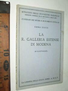 LA R. GALLERIA ESTENSE DI MODENA EMMA ZOCCA 1933 ARTE LIBRERIA DELLO STATO sc240