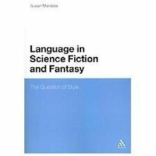 The Language in Science Fiction and Fantasy: The Question of Style (Paperback or