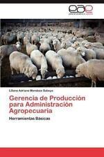Gerencia de Produccion Para Administracion Agropecuaria (Paperback or Softback)