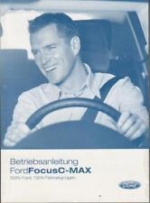 FORD FOCUS C-MAX Betriebsanleitung 2005 Bedienungsanleitung Handbuch BA