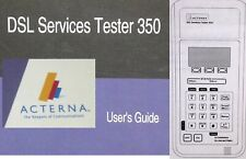ACTERNA DSL Services Tester 350 Users Guide Manual Book Communications Tech Tool