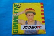 "JOVANOTTI "" GIMME FIVE "" 45 GIRI 45 GIRI 1988 YO NUOVO"