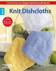 Knit Dishcloths: 15 Extremely easy designs inspired by quilt blocks (Also inc...