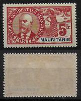 MAURITANIE - Col.Française - NEUF - 16*..Signé - Maury.C/200.eu - TTB/MLH - RARE