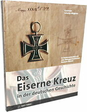 Das Eiserne Kreuz in der deutschen Geschichte (Dr. phil. Guntram Schulze-Wegener