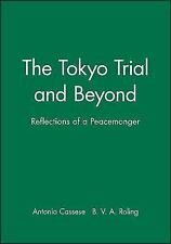 The Tokyo Trial and Beyond: Reflections of a Peacemonger (Paperback or Softback)