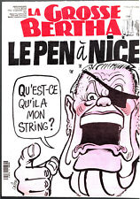 LA GROSSE BERTHA n°33 ¤ 1991 ¤ JEAN-MARIE LE PEN / CABU / PLANTU / WILLEM