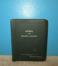 Nickel & Nickel Alloys 1946 Reference Binder International Nickel Co. Inc.