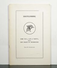Shotgunning: Some Do's, a Lot of Don'ts 1964 Houghtaling Bird Hunting SIGNED