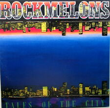 ROCKMELONS - TALES OF THE CITY LP - IN VERY GOOD TO EXCELLENT CONDITION