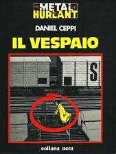 Daniel Ceppi : Il Vespaio - Metal Hurlant / Collana Nera -1981