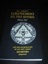 EL GRAN GRIMORIO DEL PAPA HONORIO ROMA 1760 libro enigmatico conjuros