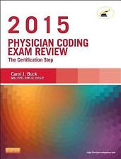 Physician Coding Exam Review 2015: The Certification Step by Carol J. Buck 2014