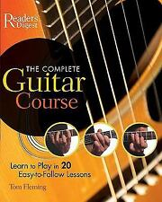 The Complete Guitar Course: Play in 20 Easy-to-Follow Lessons-ExLibrary