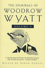 The Journals of Woodrow Wyatt: From Major to Blair v.3: From Major to Blair Vol