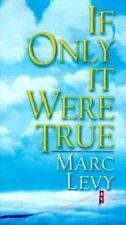 If Only It Were True by Marc Levy  Hardcover book