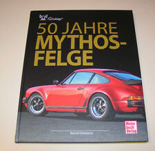 Die Fuchsfelge - 50 Jahre Mythos-Felge | Bildband | Bernd Ostmann
